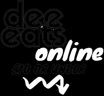 Dee Eats Online - £10 and under